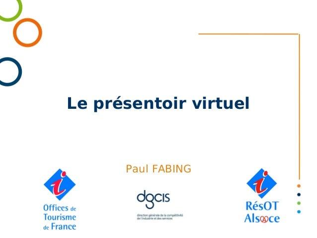 Le présentoir virtuel      Paul FABING