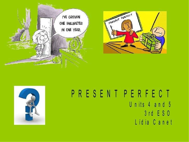 Present perfect presentation_lidiacanet