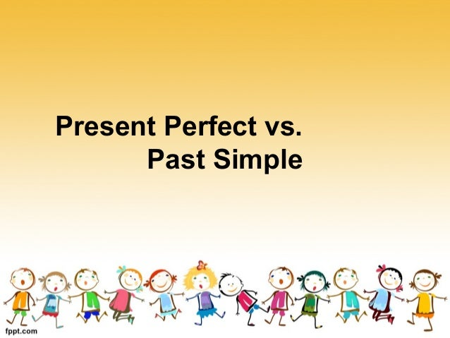Presentperfect vs pastsimple