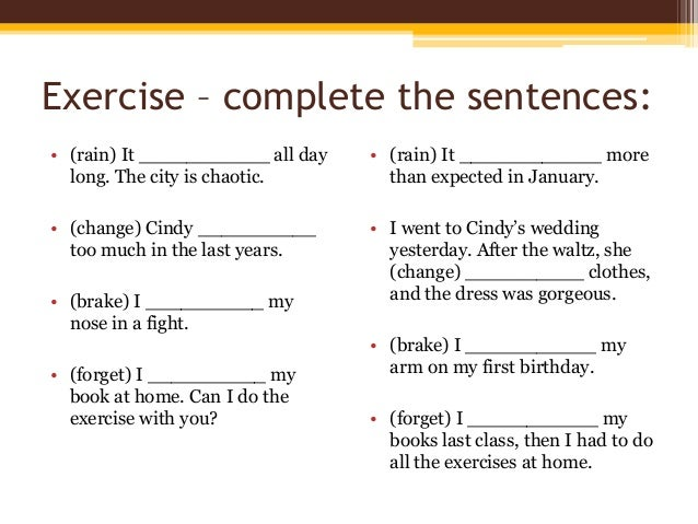 Present Perfect X Past Simple