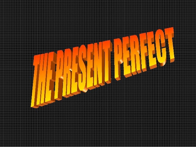 FORM OF THE PRESENTPERFECTTHE PRESENT PERFECT USES THEAUXILIARY HAVE AND THE PASTPARTICIPLEI HAVE FINISHED MY WORKSHE HA...