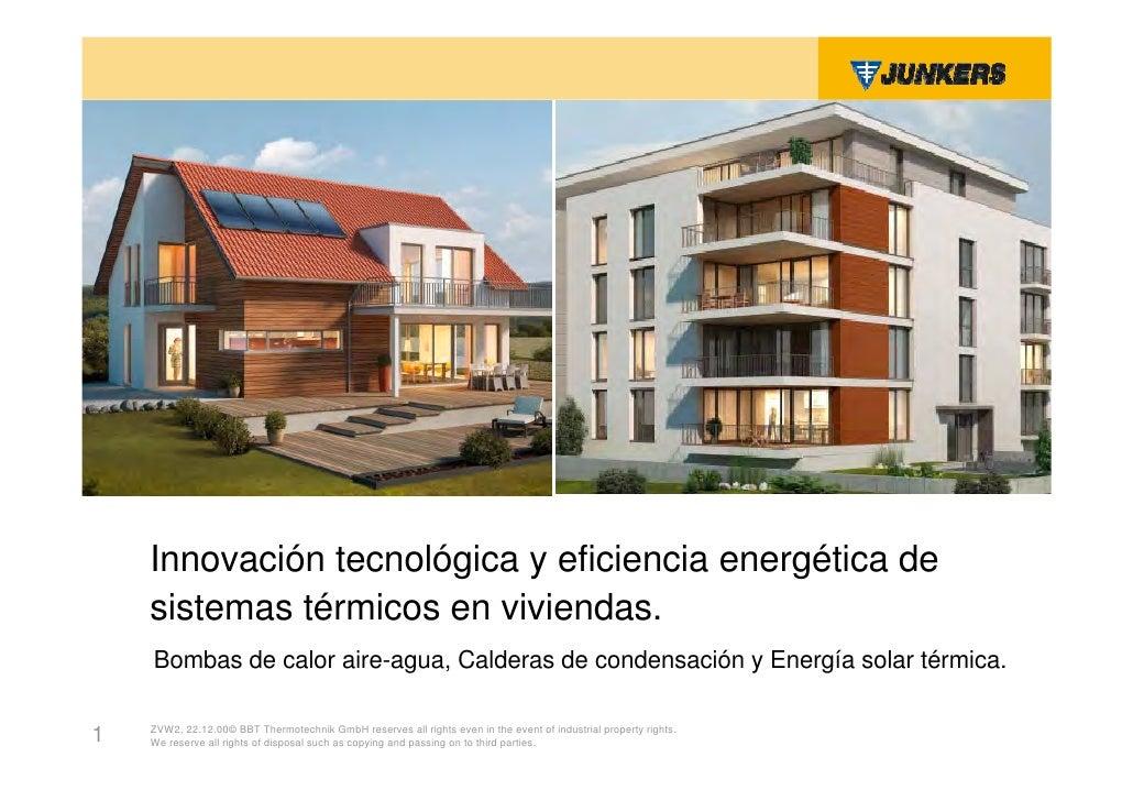 Innovación Tecnológica y eficiencia energética    Innovación tecnológica y eficiencia energética de    sistemas térmicos e...