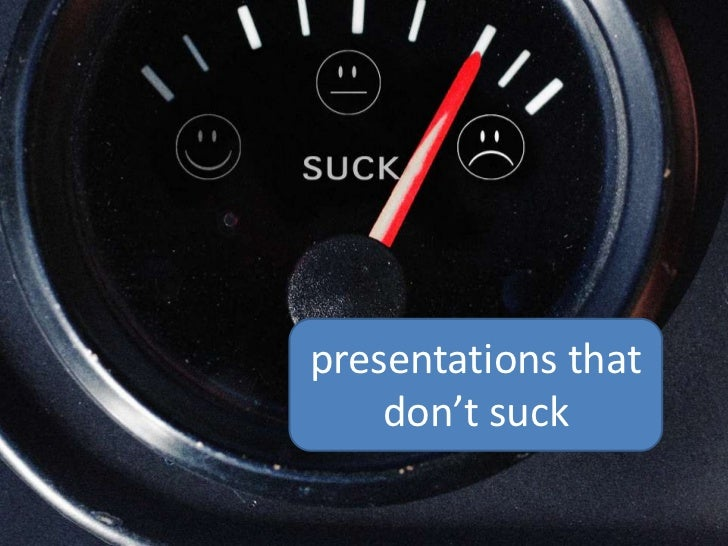 Presentations That Don't Suck