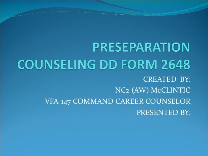 CREATED  BY: NC2 (AW) McCLINTIC VFA-147 COMMAND CAREER COUNSELOR PRESENTED BY: