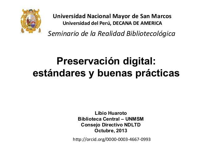 Seminario de la Realidad Bibliotecológica Universidad Nacional Mayor de San Marcos Universidad del Perú, DECANA DE AMERICA...