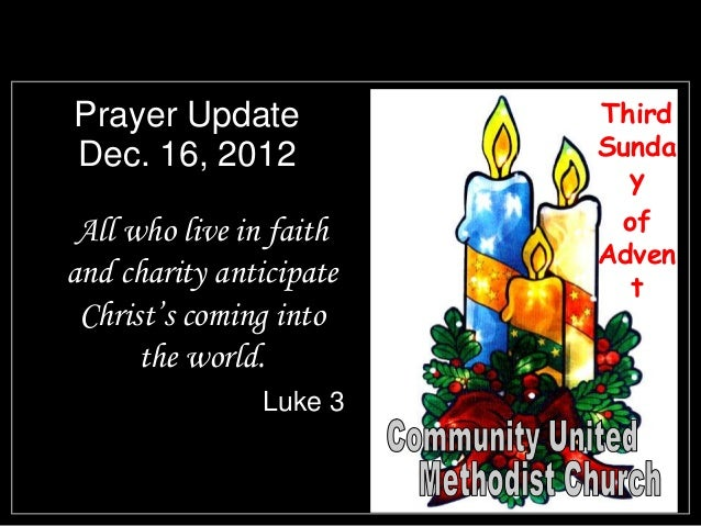 Prayer Update            ThirdDec. 16, 2012            Sunda                           y All who live in faith    of      ...