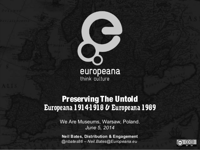 Preserving The Untold by Neil Bates from Europeana (NL)