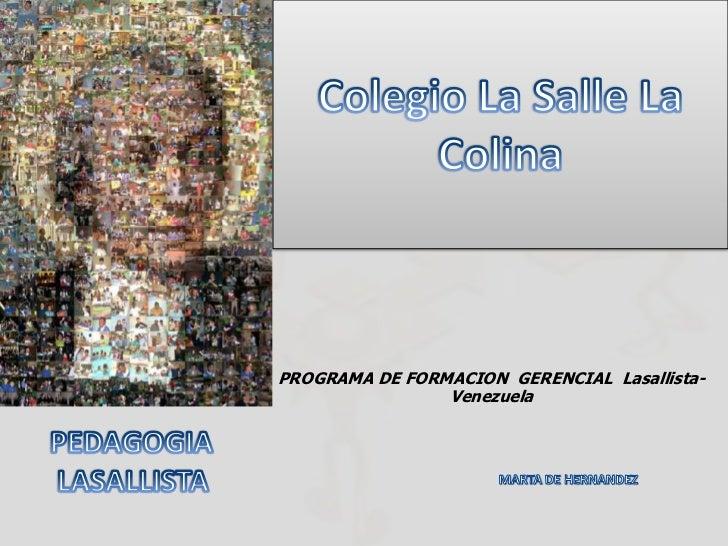 PROGRAMA DE FORMACION GERENCIAL Lasallista-                Venezuela