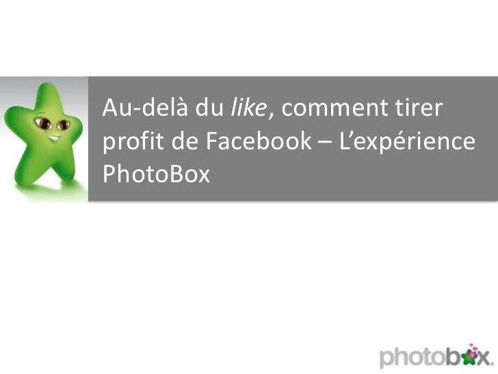 Présentation Facebook Photobox pour FrenchWeb