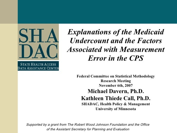 Explanations of the Medicaid Undercount and the Factors Associated with Measurement Error in the CPS