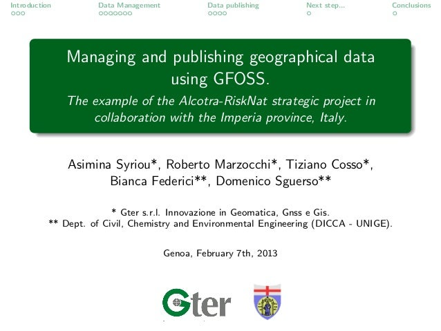 Introduction         Data Management            Data publishing    Next step...      Conclusions               Managing an...