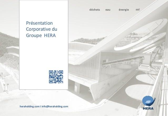 heraholding.com I info@heraholding.comPrésentationCorporative duGroupe HERA