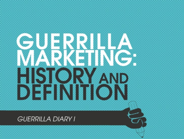 Guerrilla Marketing: History and definition