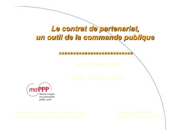 Le contrat de partenariat,           un outil de la commande publique                       **************************    ...
