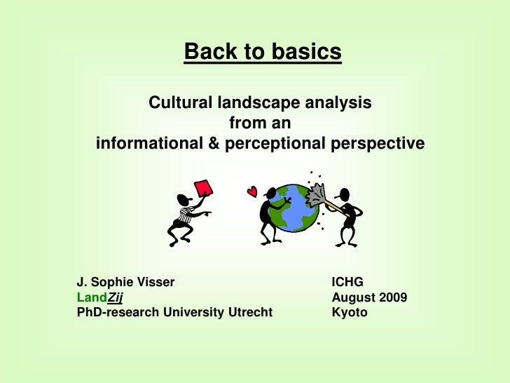 Back to basics - cultural landscape analysis from an informational & perceptual perspective
