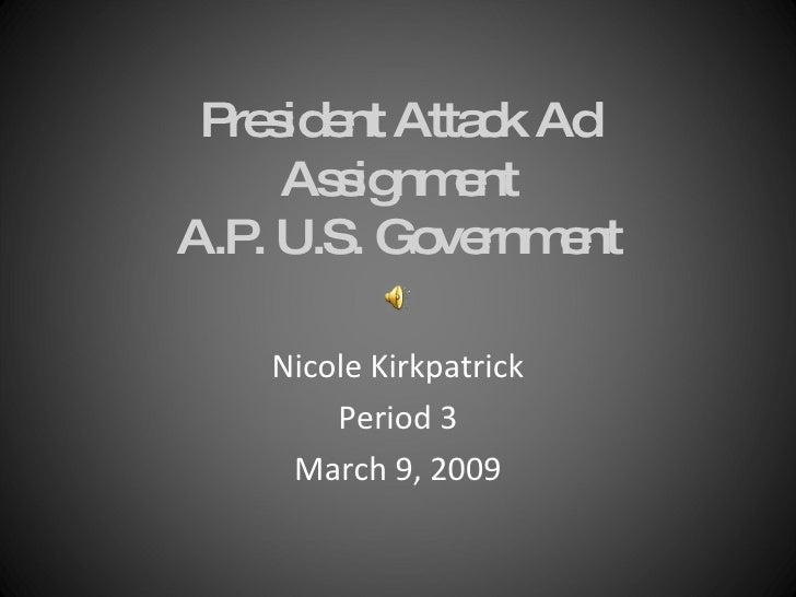 President Attack Ad!