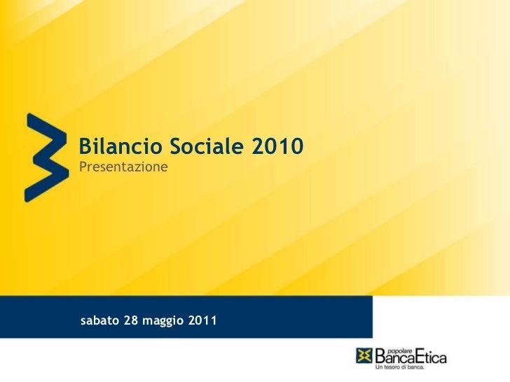 Bilancio Sociale 2010 Presentazione