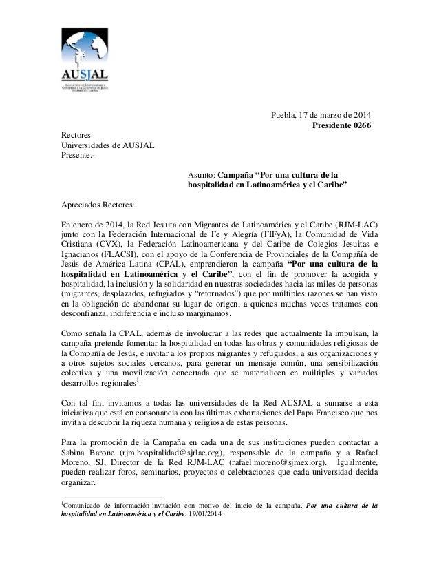 """Puebla, 17 de marzo de 2014 Presidente 0266 Rectores Universidades de AUSJAL Presente.- Asunto: Campaña """"Por una cultura d..."""