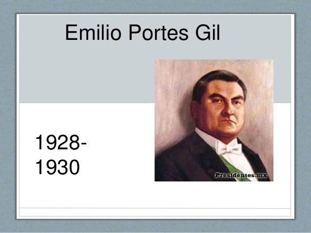 Emilio Portes Gil 1928- 1930