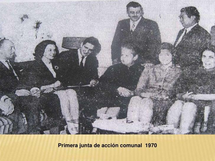 Primera junta de acción comunal  1970  <br />