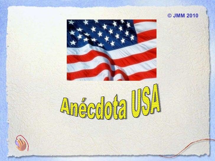 ©  JMM  2010 Anécdota USA