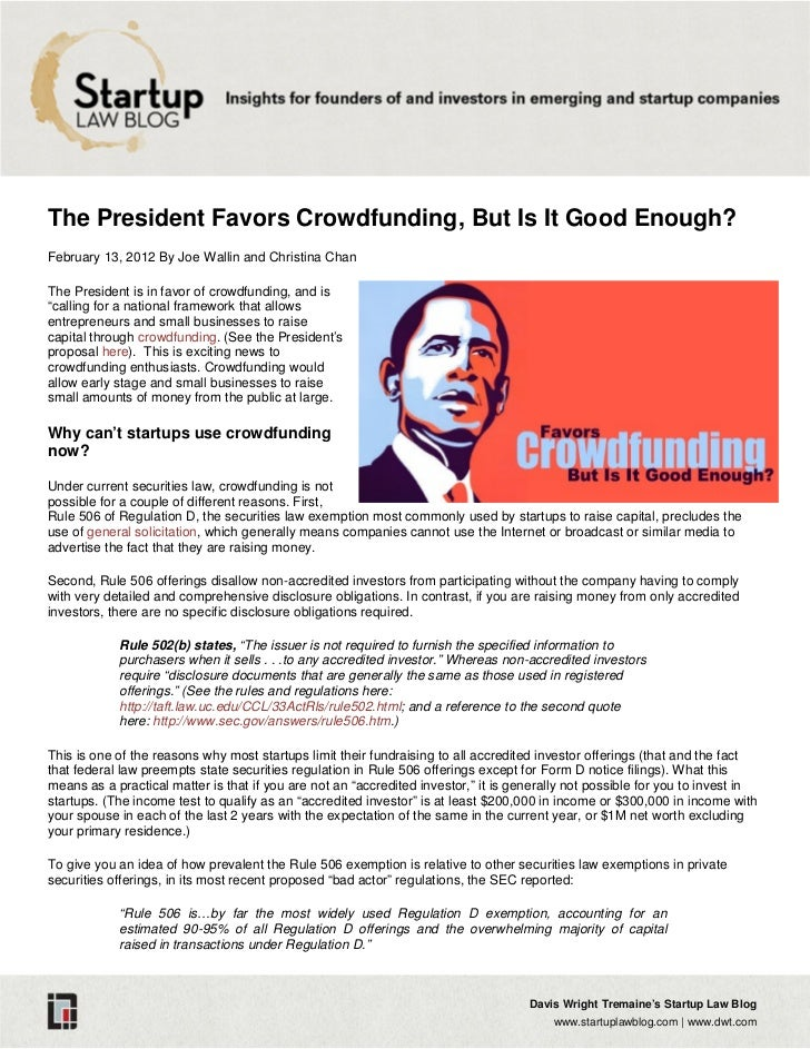 The President Favors Crowdfunding, But Is It Good Enough?February 13, 2012 By Joe Wallin and Christina ChanThe President i...