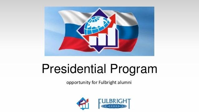 Presidential Program    opportunity for Fulbright alumni
