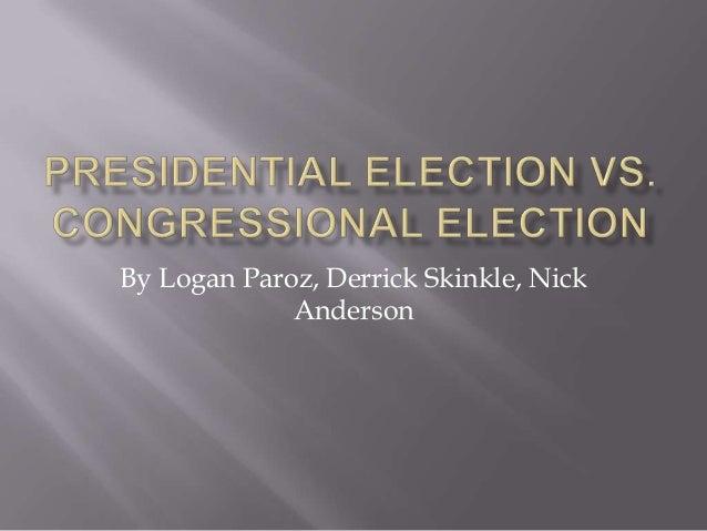 Presidential vs congressional