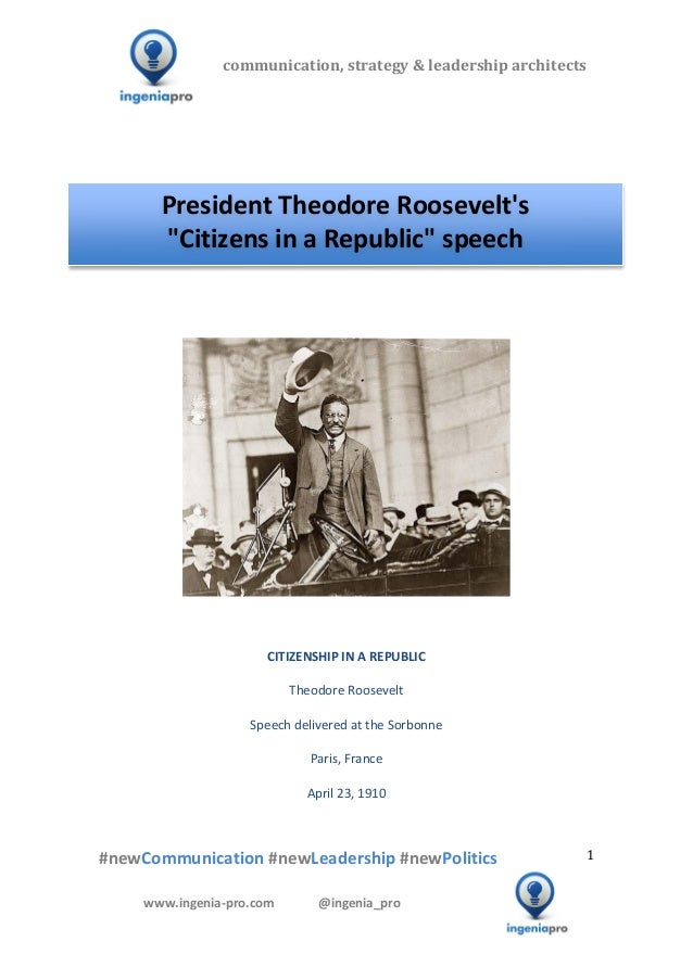 "President Theodore Roosevelt's ""Citizens in a Republic"" speech"