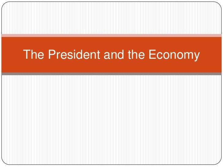 The President and the Economy