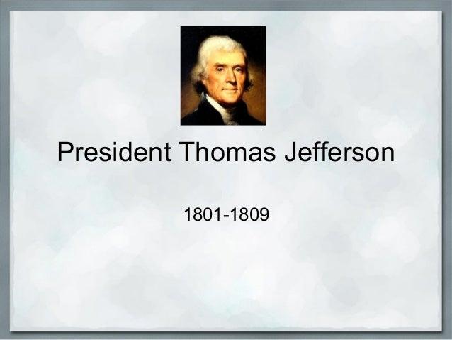essays on thomas jefferson presidency