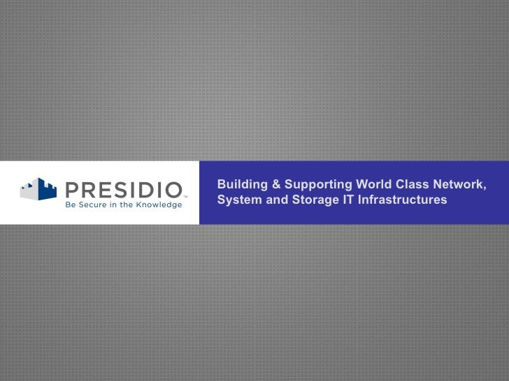 Building & Supporting World Class Network, System and Storage IT Infrastructures
