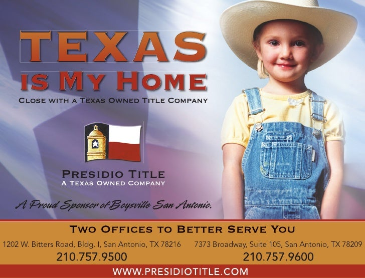 TEXAS is My Home    Presidio Title   A Texas Owned Company