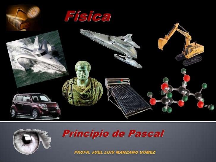 Principio de Pascal.