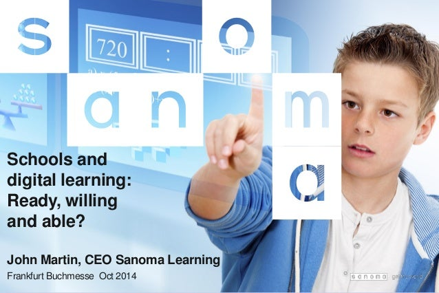 Schools and digital learning ready willing and able for Sanoma digital