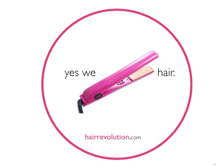 yes we                  hair.        hairrevolution.com                                   1