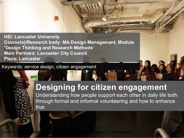 Insert the logos/names of the main institutions involved in the project...Designing for citizen engagementUnderstanding ho...