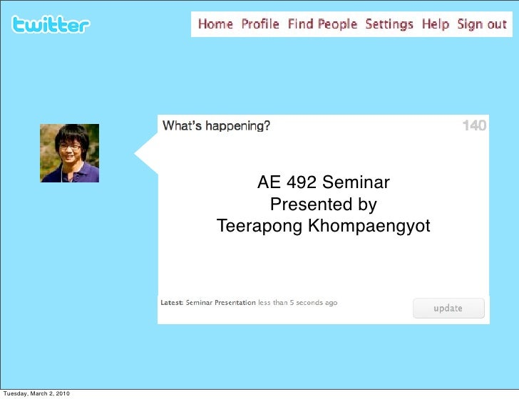 AE 492 Seminar                                Presented by                          Teerapong Khompaengyot     Tuesday, Ma...