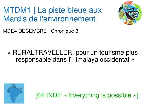 MTDM1 | La piste bleue auxMardis de lenvironnementMDE4 DECEMBRE | Chronique 3 « RURALTRAVELLER, pour un tourisme plus    r...