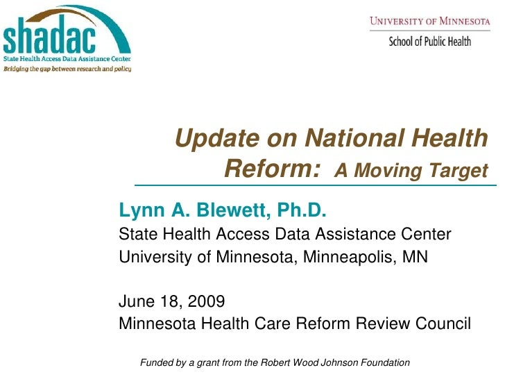Update on National Health Reform:  A Moving Target