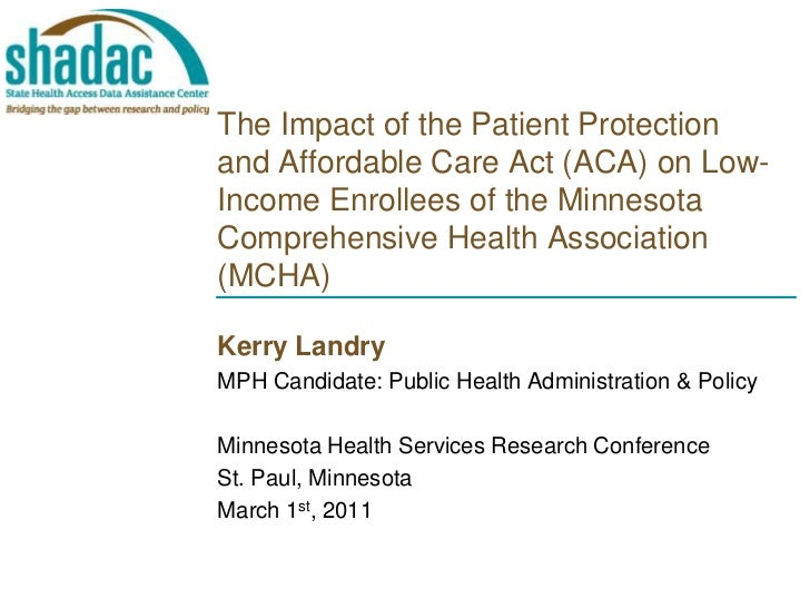 The Impact of the Patient Protection and Affordable Care Act (ACA) on Low-Income Enrollees of the Minnesota Comprehensive ...