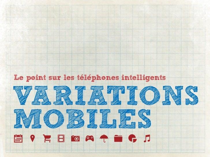 Le point sur les telephones intelligentsVARIATIONSMOBILES