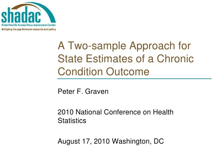 A Two-sample Approach for State Estimates of a Chronic Condition Outcome