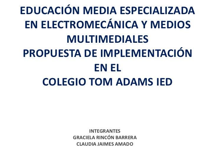 Proyecto EME Colegio Tom Adams