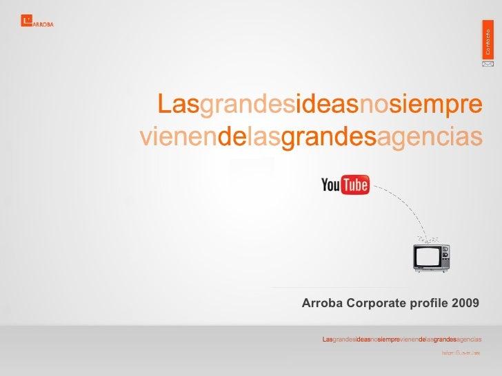 Arroba Corporate profile 2009