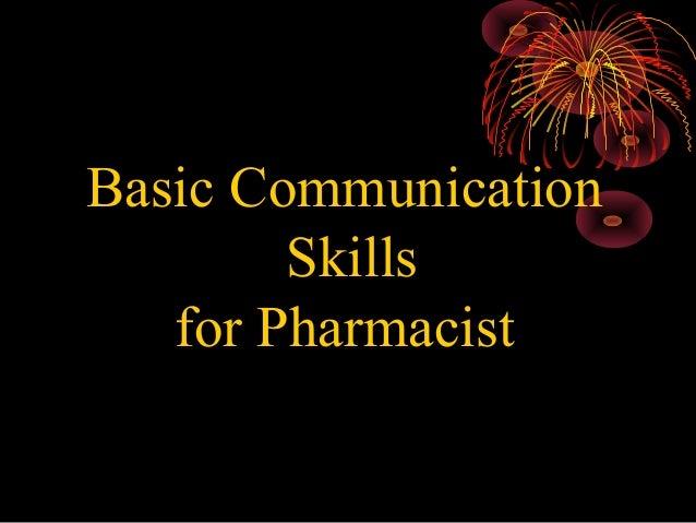 Basic Communication Skills for Pharmacist 01/13/14  1