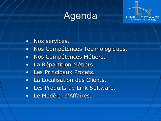 AgendaAgenda • Nos services.Nos services. • Nos Compétences Technologiques.Nos Compétences Technologiques. • Nos Compétenc...