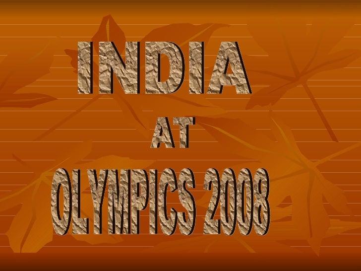 INDIA AT OLYMPICS 2008