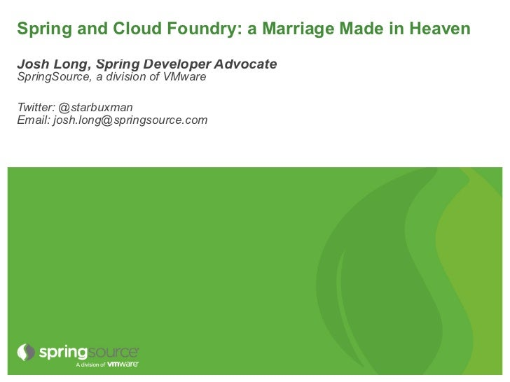 Spring in the Cloud - using Spring with Cloud Foundry