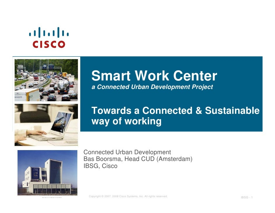 Smart Work Center                   a Connected Urban Development Project                     Towards a Connected & Sustai...